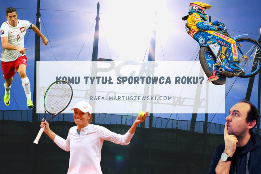 Po mojemu (21): sportowo 2020 wygrał. Kto najlepszym sportowcem?